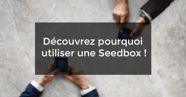 Decouvrir seedbox