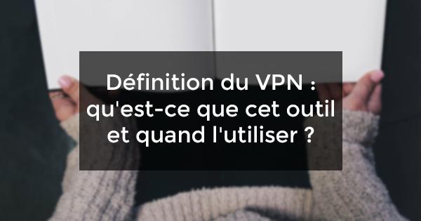 définition VPN