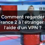 france 2 VPN