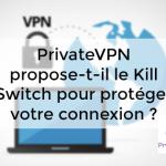 PrivateVPN Kill Switch