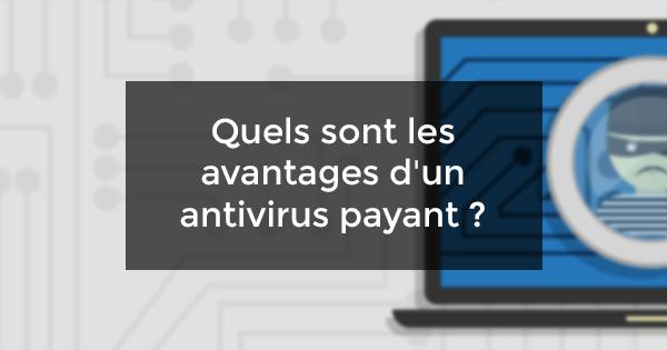 avantages antivirus payant