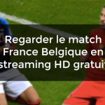 regarder France Belgique streaming