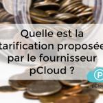 tarification pCloud