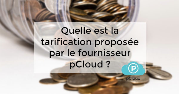 tarification pCloud