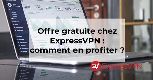 Offre gratuite ExpressVPN