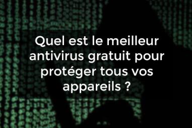 meilleur antivirus gratuit