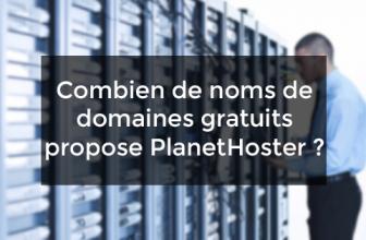 Combien de noms de domaines gratuits propose PlanetHoster ?