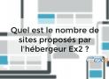 Quel est le nombre de sites proposés par l'hébergeur Ex2 ?