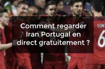 Comment regarder Iran Portugal en direct gratuitement ?