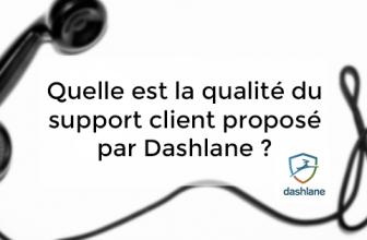 Quelle est la qualité du support client proposé par Dashlane ?