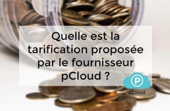 Quelle est la tarification proposée par le fournisseur pCloud ?